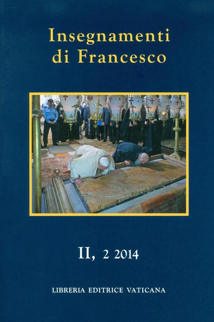 Insegnamenti di Francesco (2014). Vol. 2/2