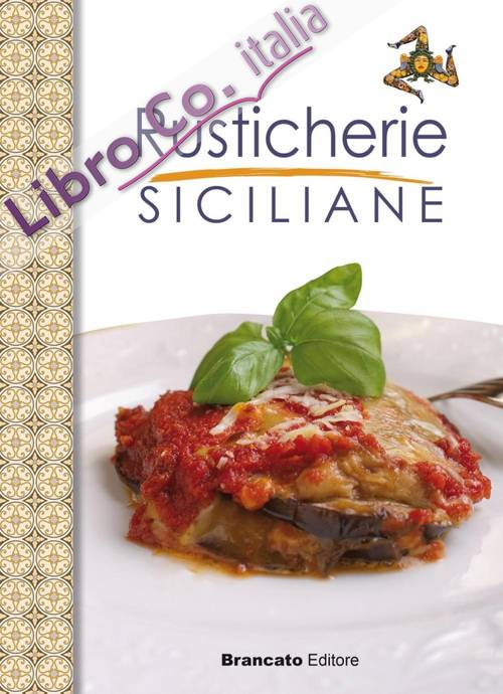 Rusticherie siciliane.