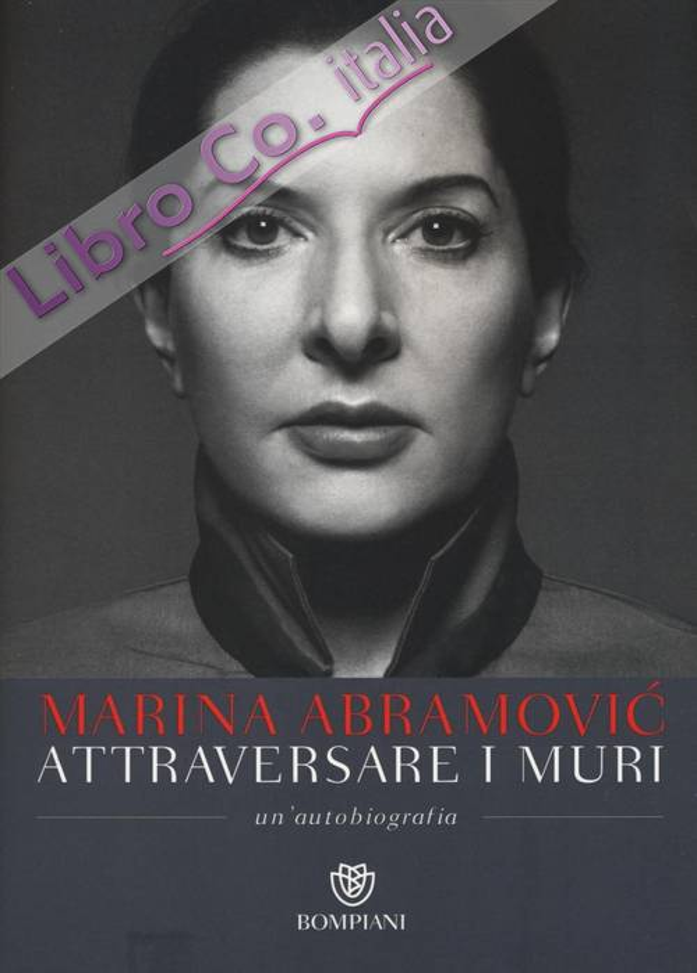 Attraversare i Muri. Marina Abramovic.
