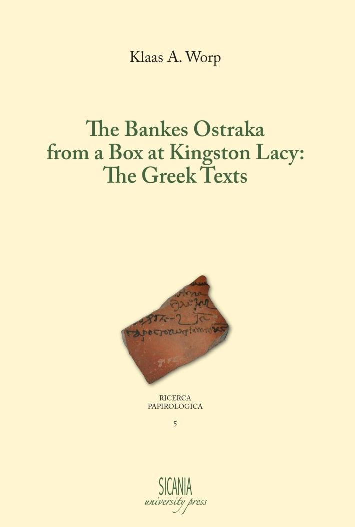 The Bankes Ostraka From a Box At Kingston Lacy. The Greek Texts.