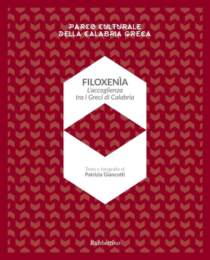 Filoxenia. L'Accoglienza tra i Greci di Calabria.