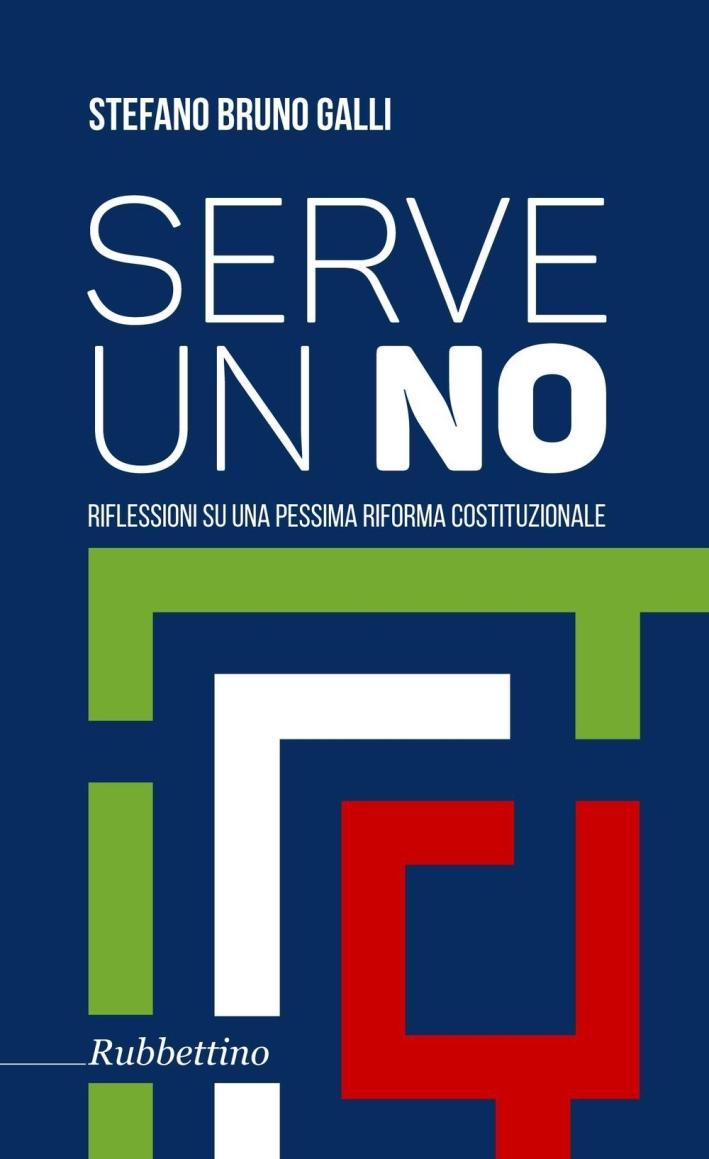 Serve un No. Riflessioni Su una Pessima Riforma Costituzionale.