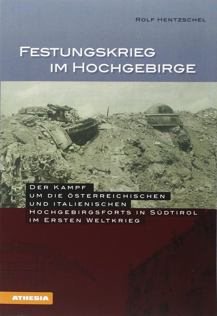 Festungkrieg im hochgebirge.
