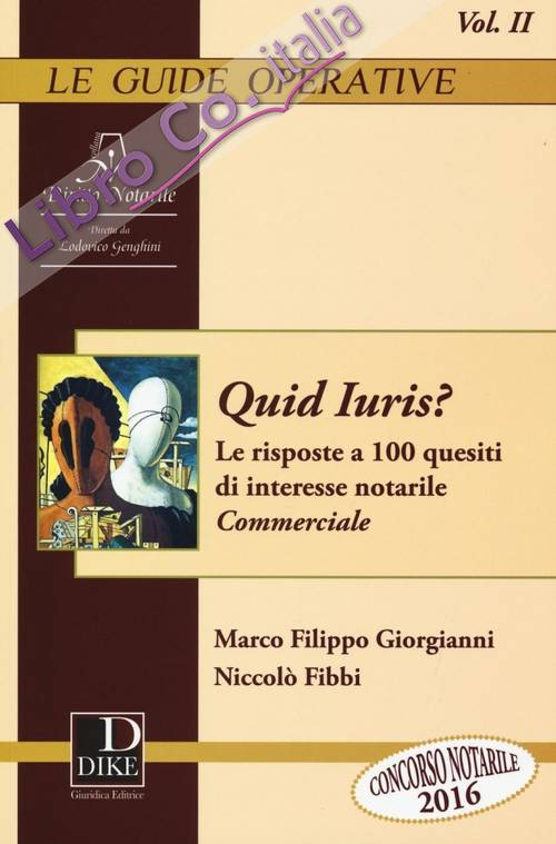 Quid Iuris? Le risposte a 100 quesiti di interesse notarile. Vol. 2: Commerciale