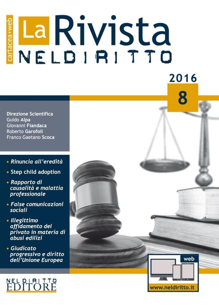 La rivista di Neldiritto (2016). Con aggiornamento online. Vol. 8.