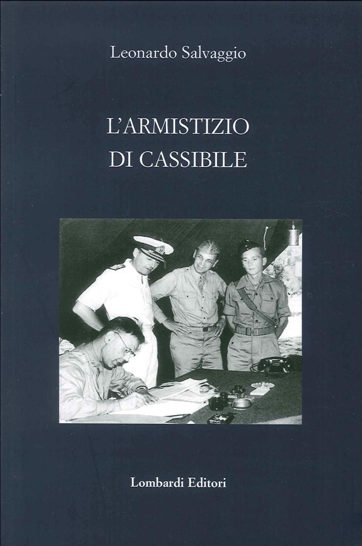 L'Armistizio di Cassibile.