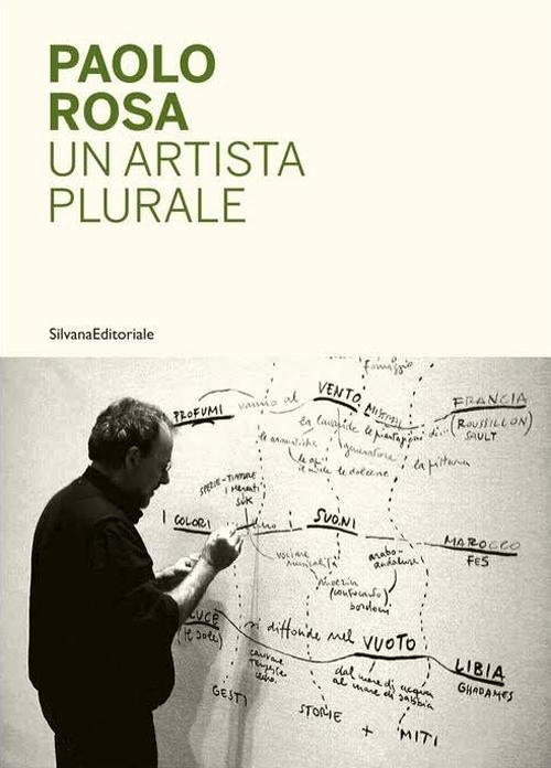Paolo Rosa. Un artista plurale.