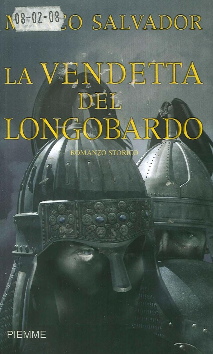 La Vendetta del Longobardo.