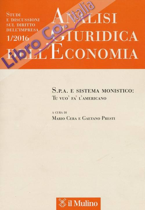 Analisi giuridica dell'economia (2016). Vol. 1.