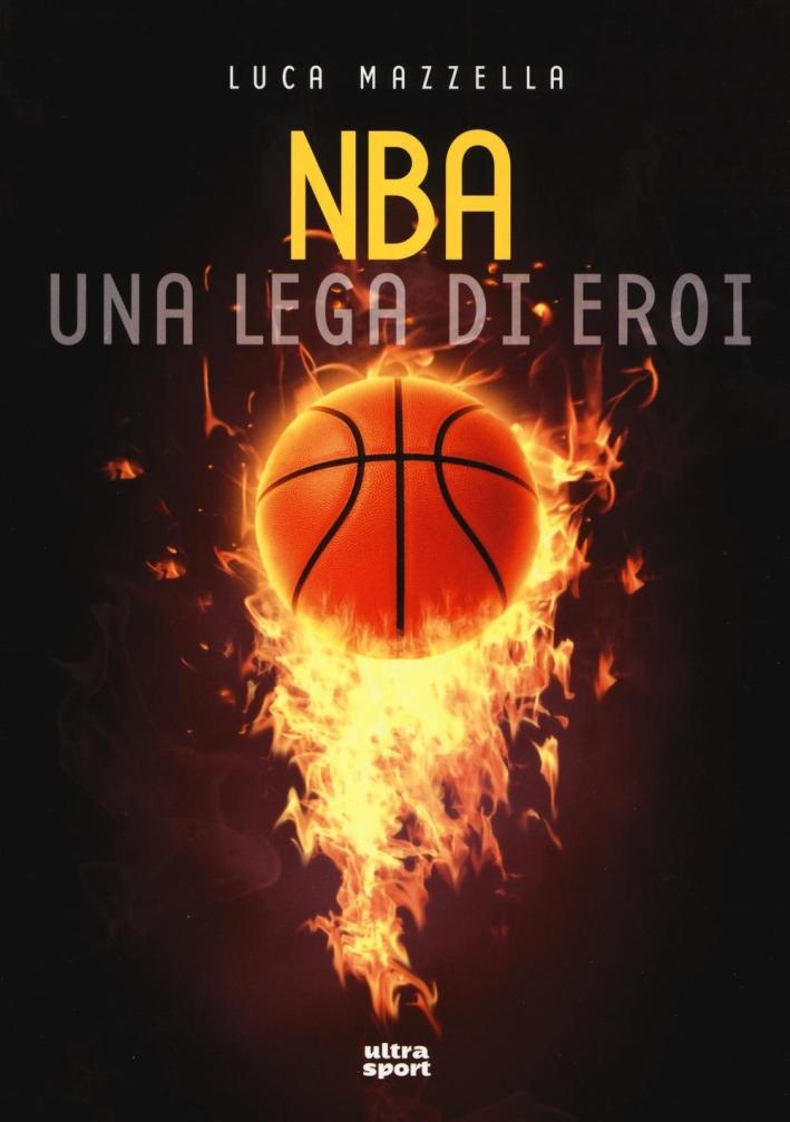 NBA una lega di eroi.