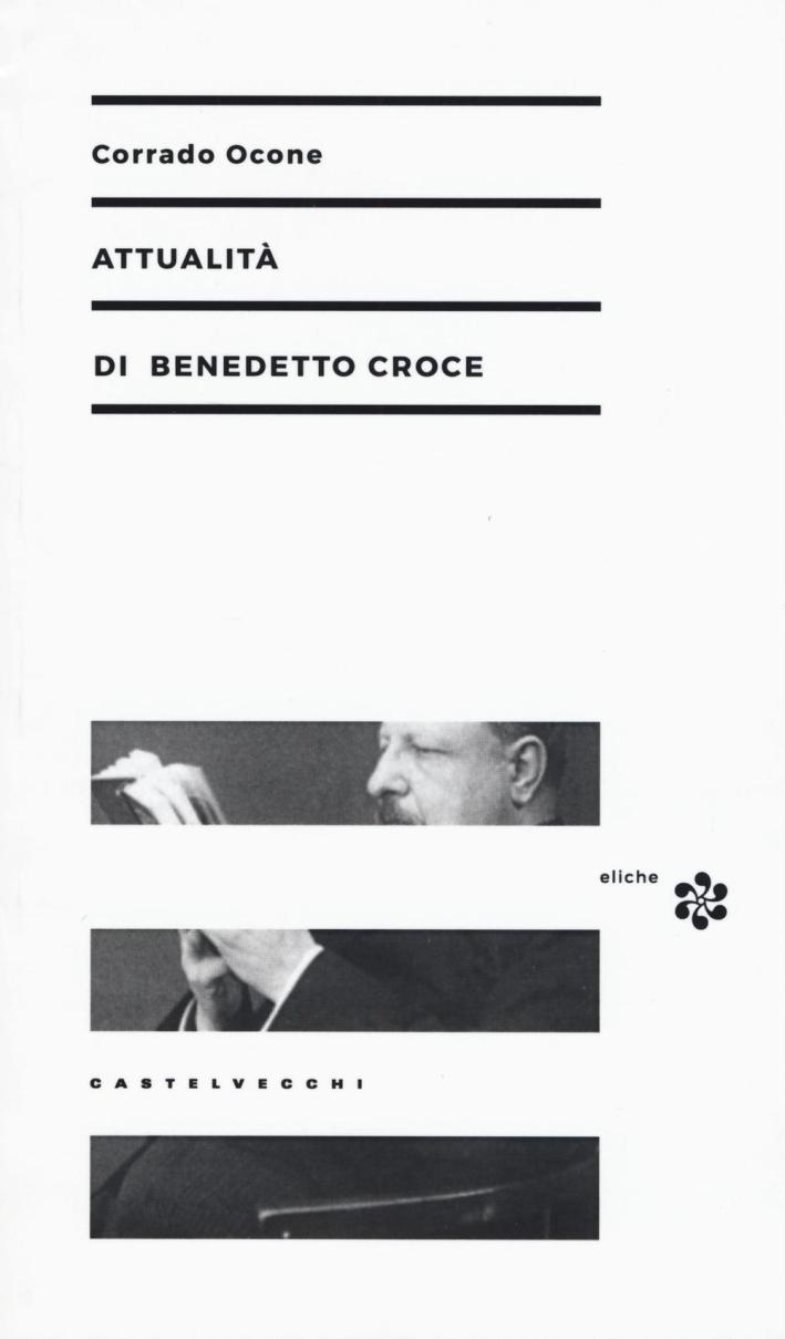 Attualità di Benedetto Croce.