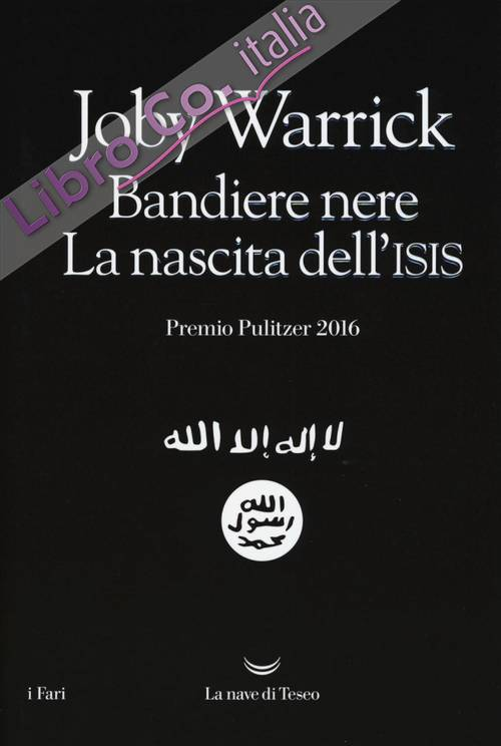 Bandiere nere. La nascita dell'Isis.