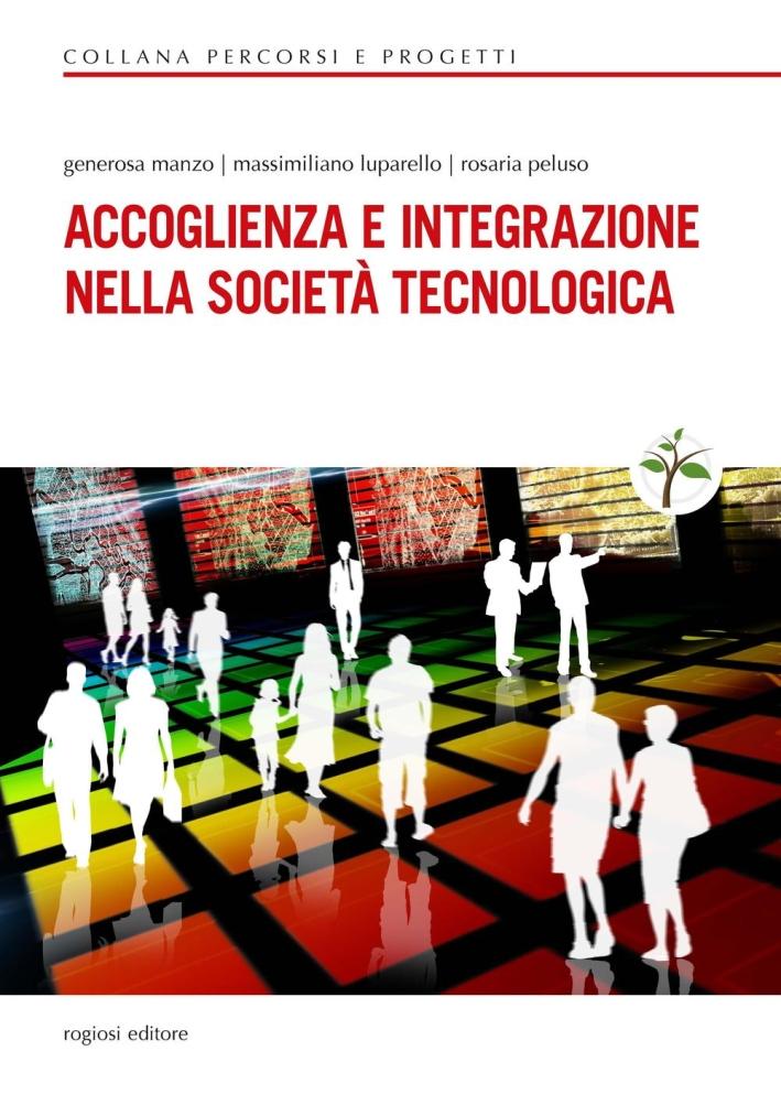 Accoglienza e integrazione nella società tecnologica.