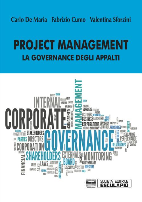 Project management. La governance degli appalti.