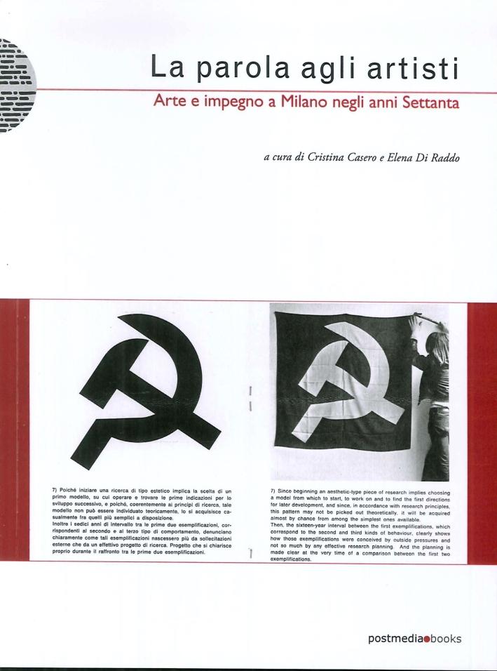 La parola agli artisti. Arte e impegno a Milano negli anni settanta.