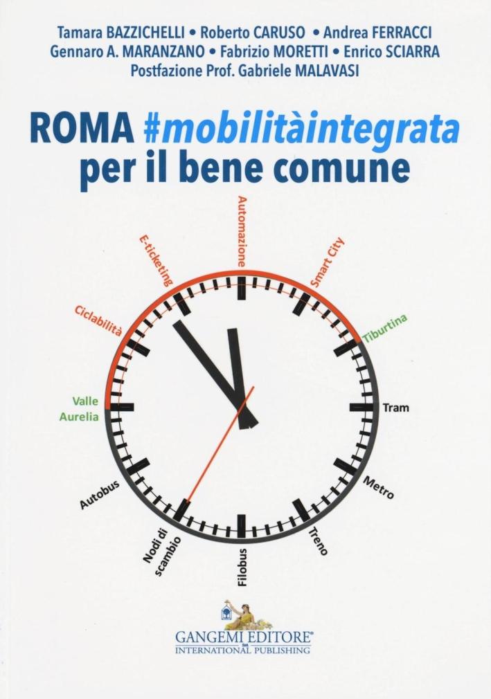Roma. Mobilità integrata per il bene comune