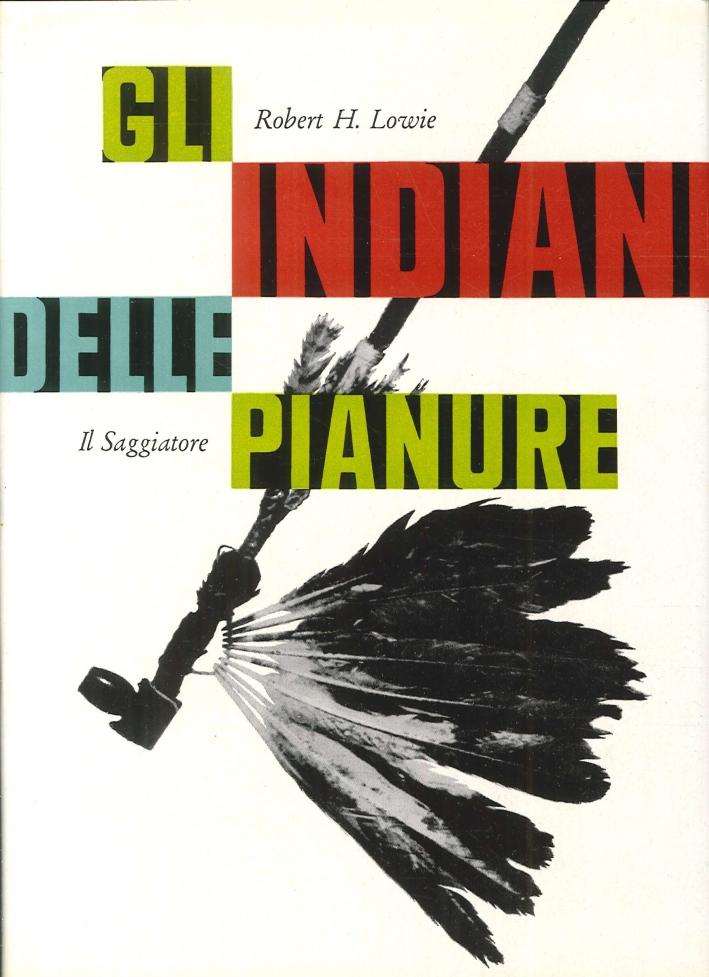 Gli Indiani delle Pianure.