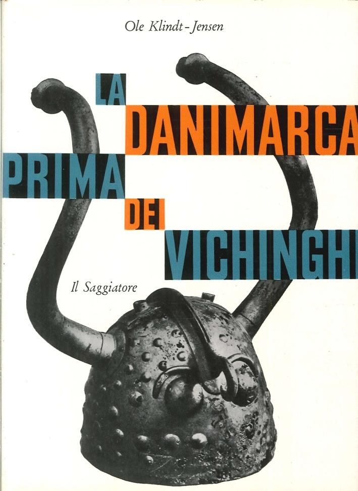 La Danimarca Prima dei Vichinghi.
