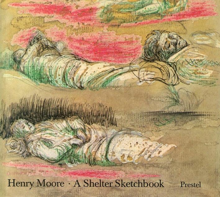 Henry Moore. A Shelter Sketchbook.