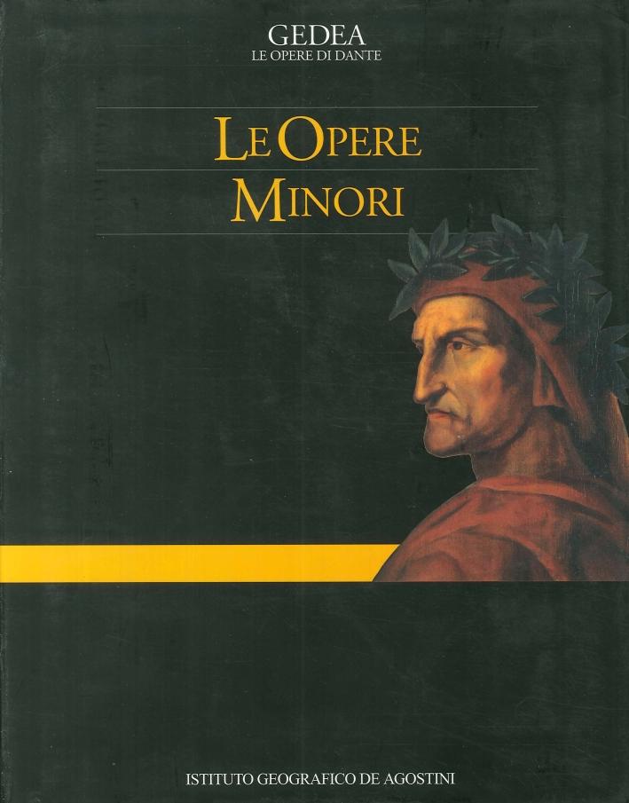 Le Opere Minori. Vol. 1.