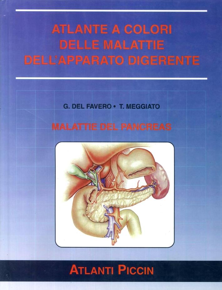 Atlante a Colori delle Malattie dell'Apparato Digerente. Malattie del Pancreas.
