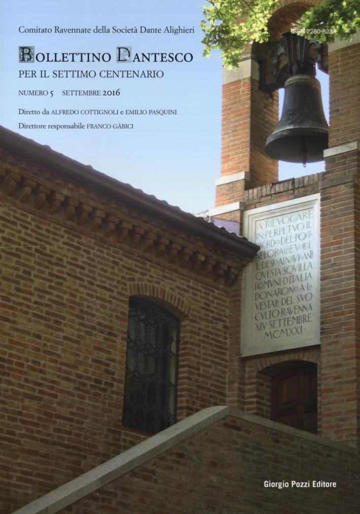 Bollettino dantesco. Per il settimo centenario (2016). Vol. 5