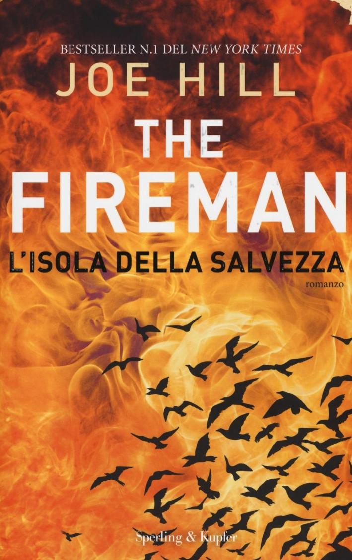 L'isola della salvezza. The Fireman.