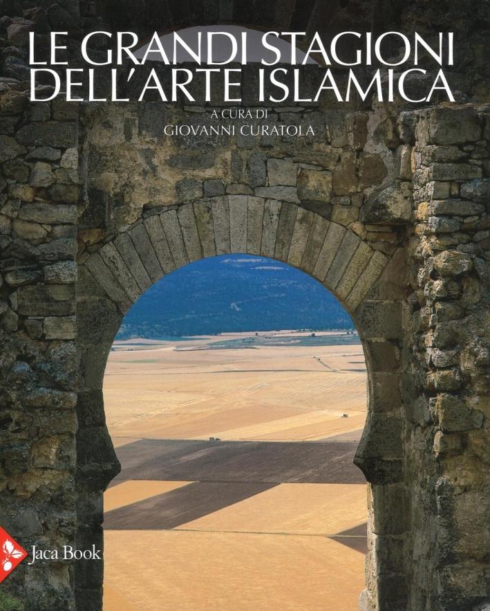 Le grandi stagioni dell'arte islamica.