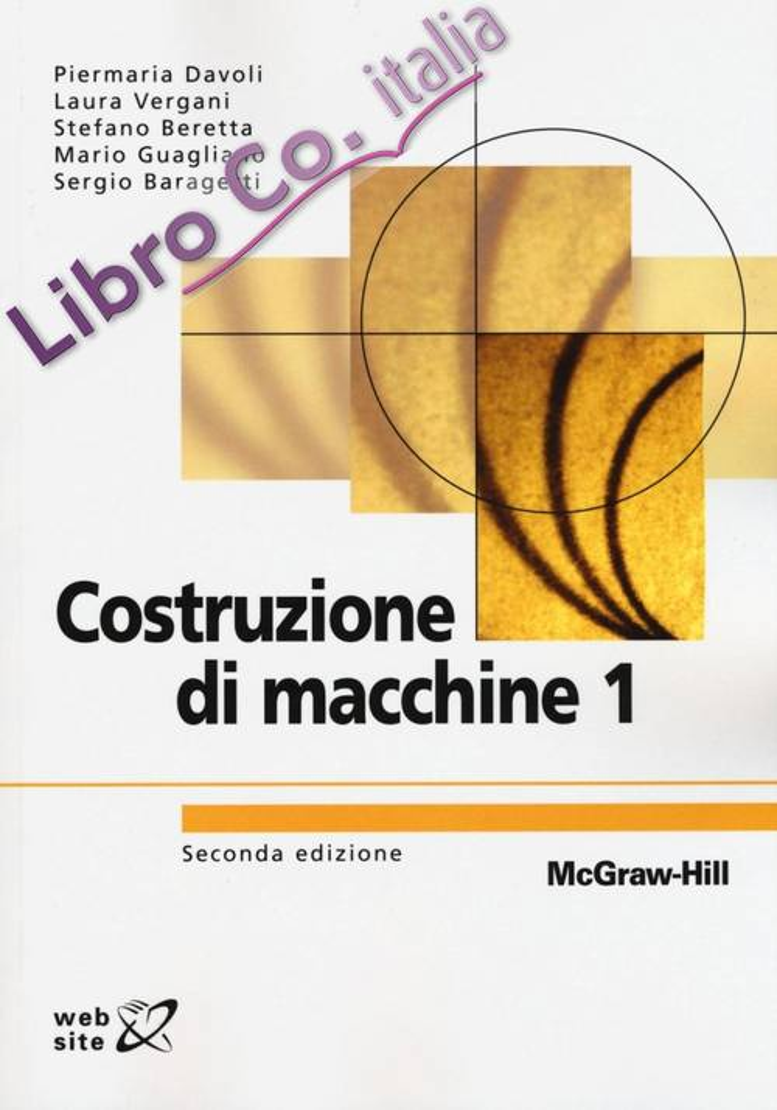 Costruzioni di macchine. Vol. 1.