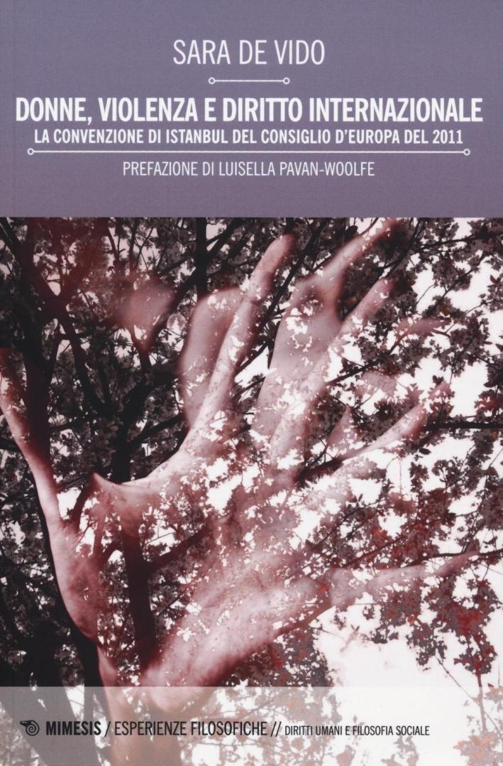 Donne, violenza e diritto internazionale. La Convenzione di Istanbul del Consiglio d'Europa del 2011.