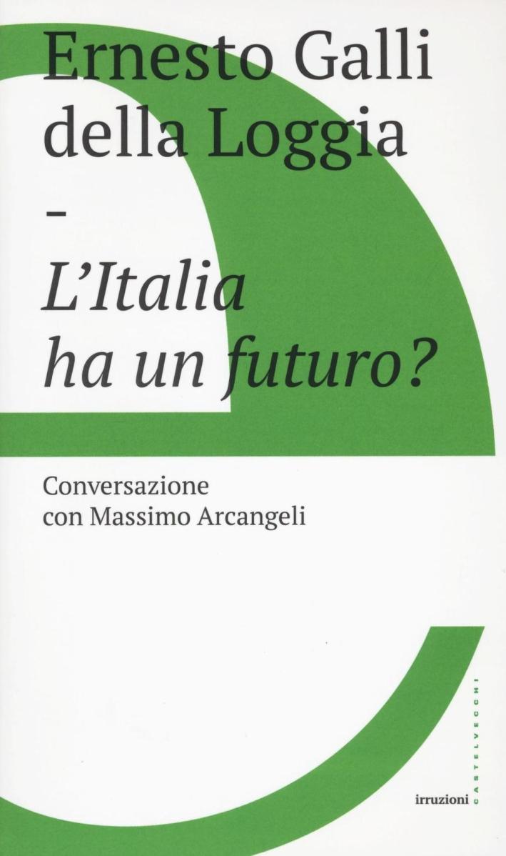 L'Italia ha un futuro?.