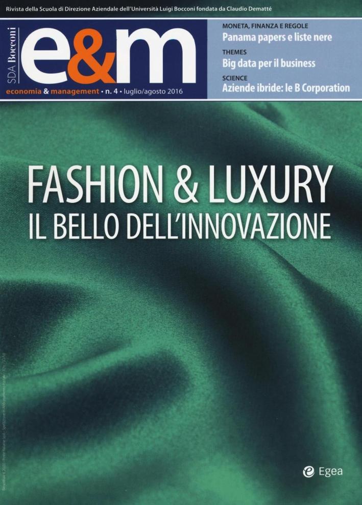 Economia & management (2016). Vol. 4: Fashion & Luxury. Il bello dell'innovazione