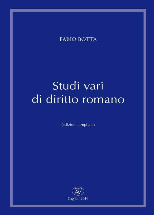 Studi vari di diritto romano. Ediz. ampliata.