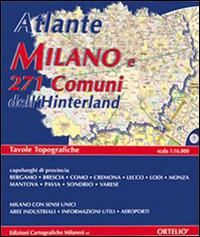 Atlante di Milano e 271 comuni dell'hinterland.