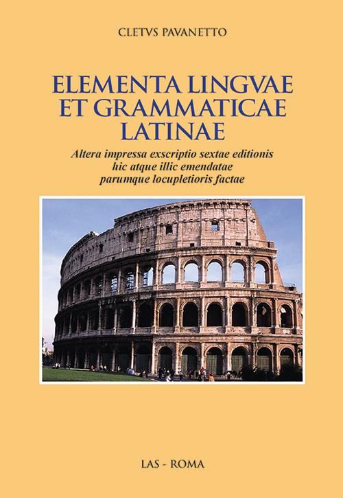 Elementa linguae et grammatica latinae.