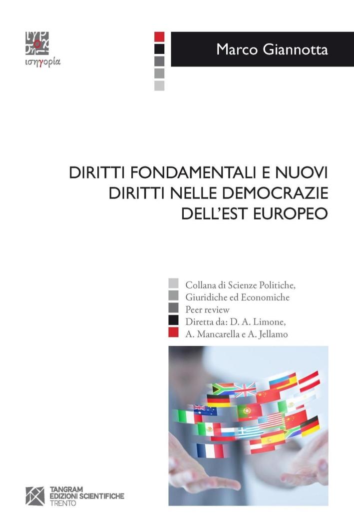 Diritti fondamentali e nuovi diritti nelle democrazie dell'Est europeo.