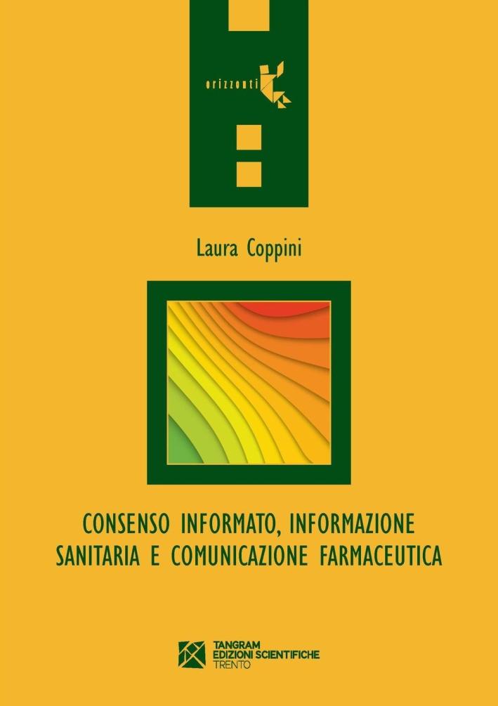 Consenso informato, informazione sanitaria e comunicazione farmaceutica.