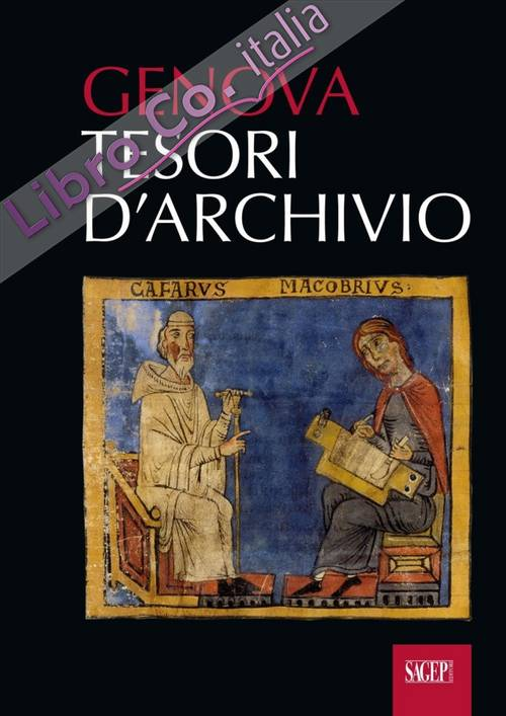 Genova. Tesori d'Archivio.