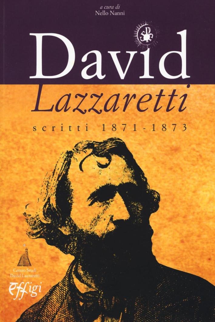 David Lazzaretti. Scritti 1871-1873.