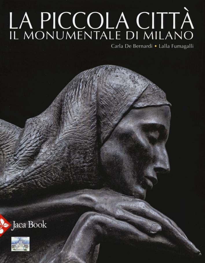 La piccola città. Il Monumentale di Milano.
