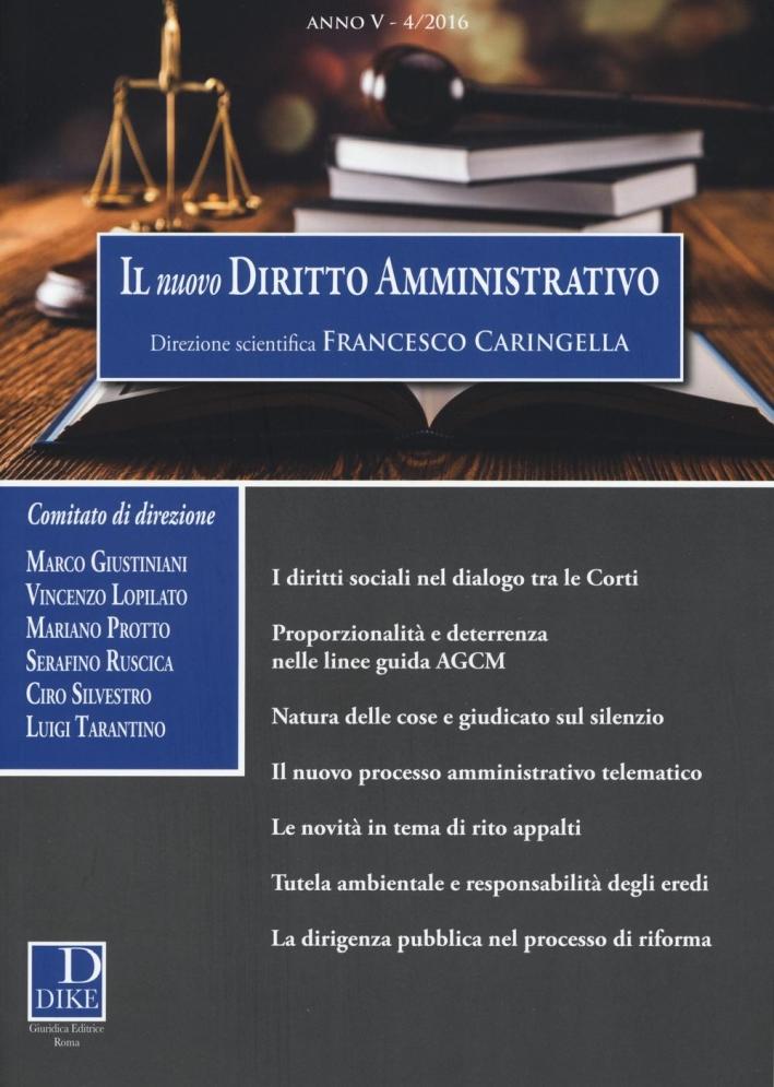 Il nuovo diritto amministrativo (2016). Vol. 4.