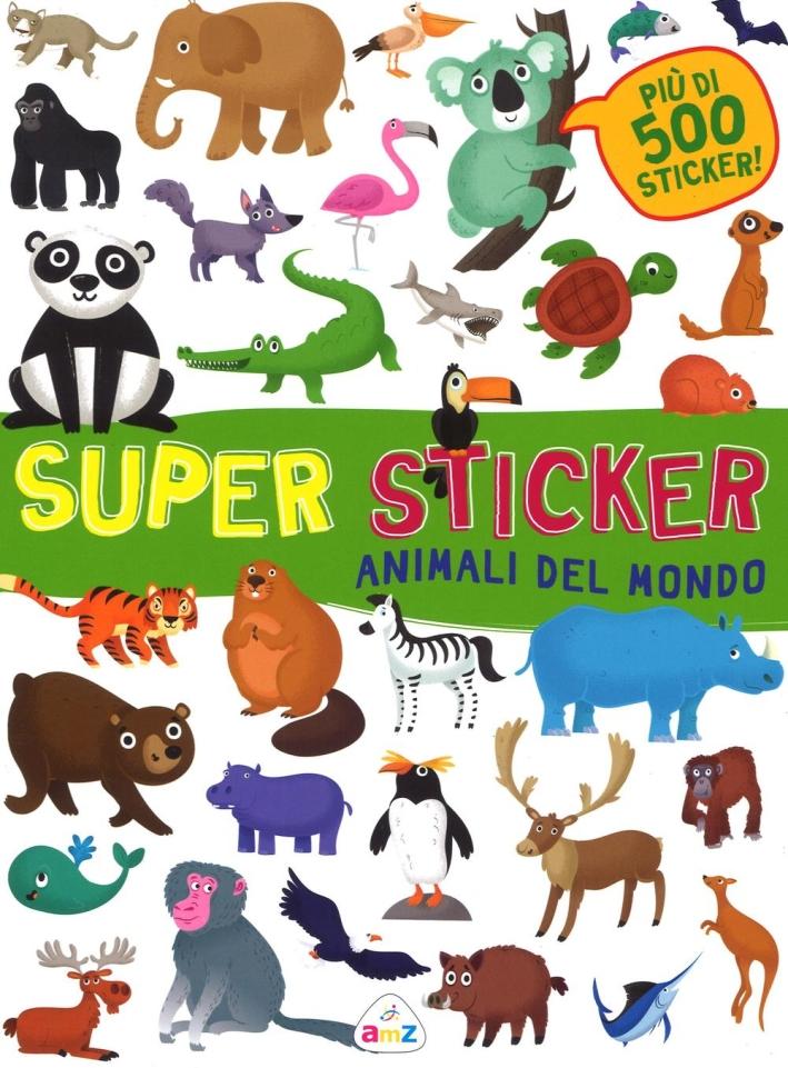 SUPER STICKERS ANIMALI DEL MONDO.