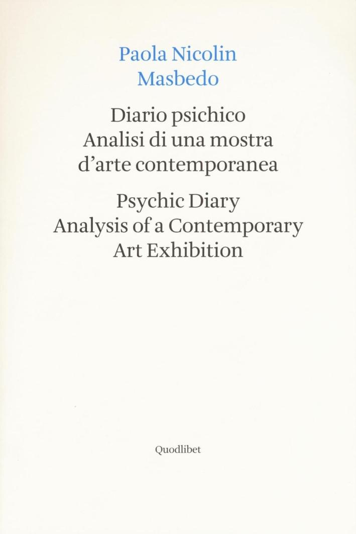 Tell me, Masbedo. Diario psichico di un artista.