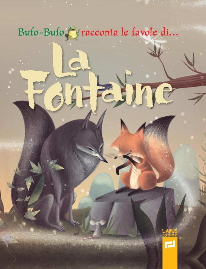 Bufo-Bufo racconta le favole di... La Fontaine