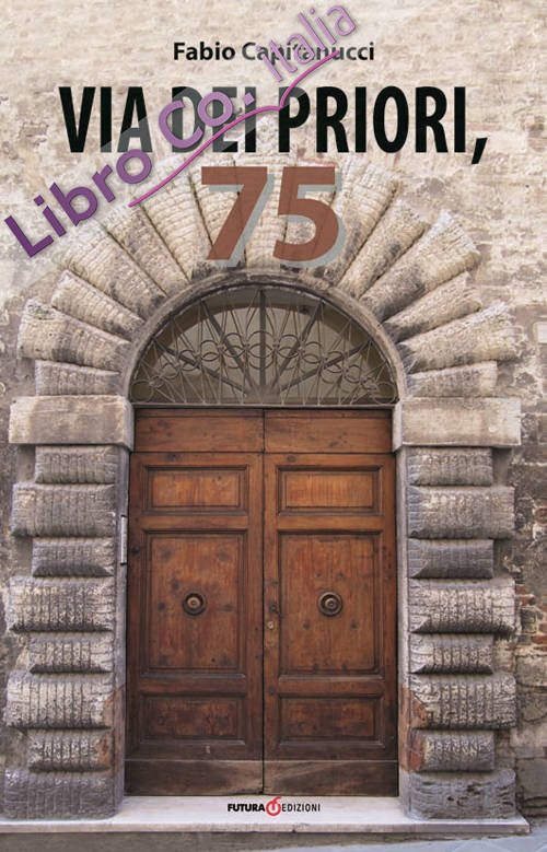 Via dei Priori, 75.