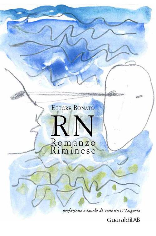 RN. Romanzo riminese.