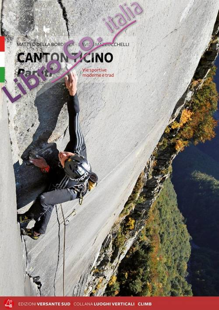 Canton Ticino. Pareti. Vie sportive moderne e trad.