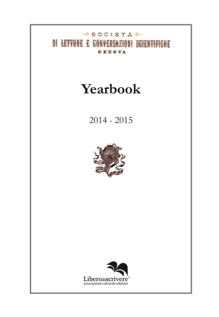 Yearbook 2014-2015. Società di letture e conversazioni scientifiche. Genova.