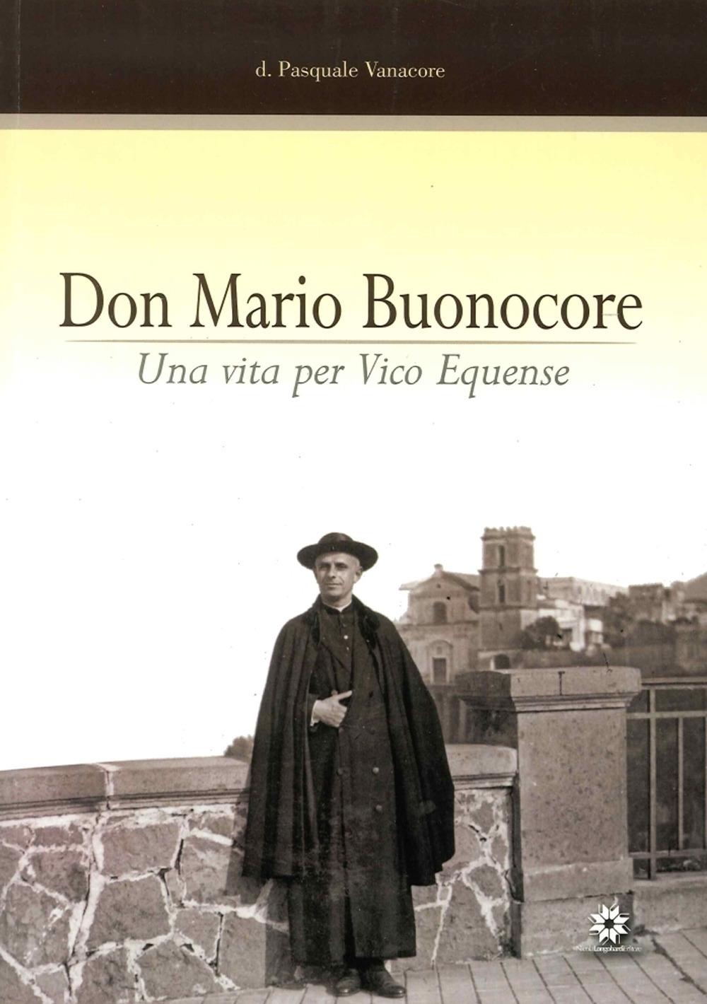 Don Mario Buonocore. Una Vita per Vico Equense. nel XXV Anniversario della Morte.