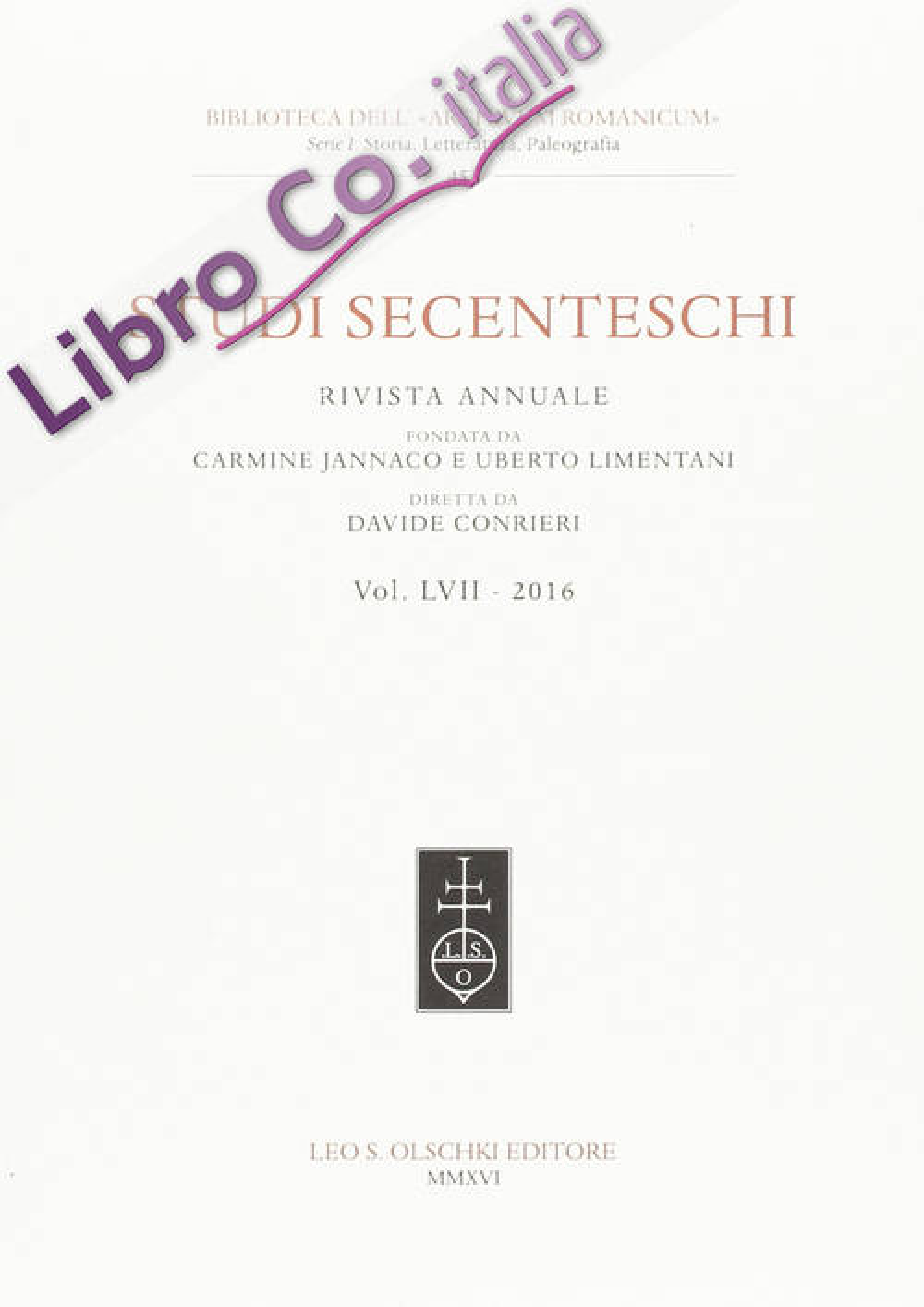 Studi Secenteschi. Volume LVII - 2016.